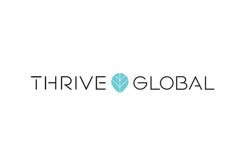 Thrive Global – What I've Learned from Creating a Business Out of Helping Others